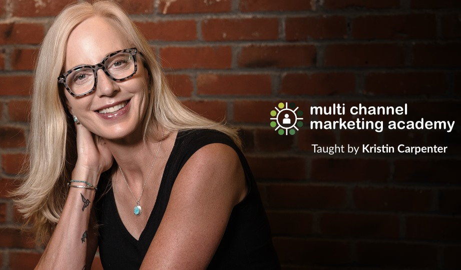 Kristin Carpenter Multi-Channel Marketing Academy